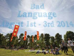 Bad Language August 1st - 3rd 2014