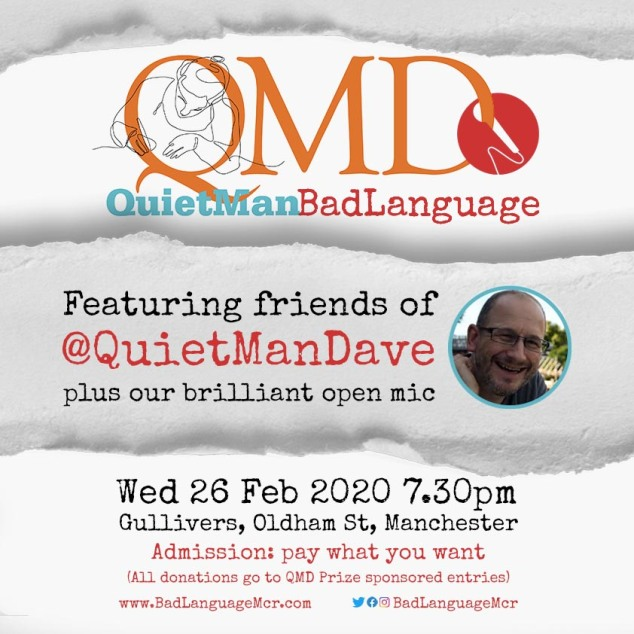 Bad Language. Featuring friends of @QuietManDave plus our brilliant open mic
